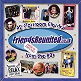 Friends Reunited: The 80s Various Artists