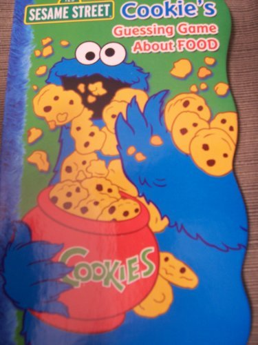 Sesame Street Shaped Board Book ~ Cookies Guessing Game About Food (2009) - 1