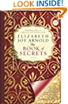 The Book of Secrets: A Novel