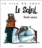 echange, troc Philippe Geluck - Le Fils du Chat, tome 2 : Le Soleil