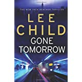 Gone Tomorrow: (Jack Reacher 13)by Lee Child