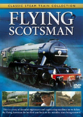 Classic Steam Train Collection: The Flying Scotsman [DVD]