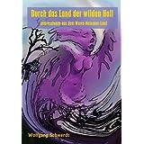 """Durch das Land der wilden Hollvon """"Wolfgang Schwerdt"""""""
