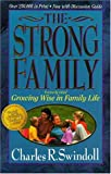 The Strong Family (0310421918) by Swindoll, Charles R.