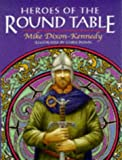 img - for Heroes of the Round Table book / textbook / text book