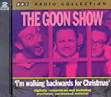 The Goon Show: I'm Walking Backwards for Christmas, Vol. 3