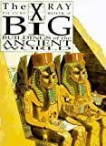 img - for Big Buildings of the Ancient World: X Ray Picture Book (The X-Ray Picture Book) book / textbook / text book