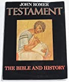 Testament: The Bible and History (0805009396) by John Romer
