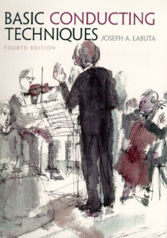 Basic Conducting Techniques (4th Edition)