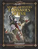Mythic Monsters: Emissaries of Evil (Volume 22)