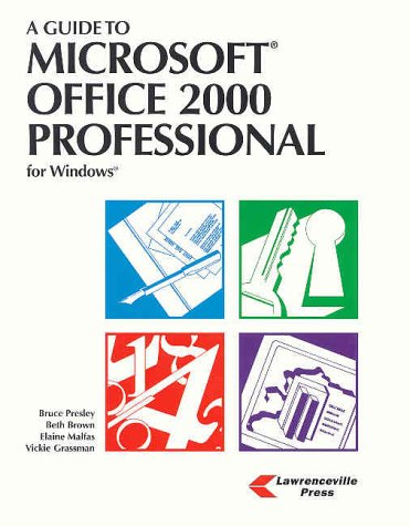 A Guide to Microsoft Office 2000 Professional for Windows