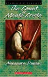 The Count of Monte Cristo, the (sch Cl) (Scholastic Classics) (0439574293) by Alexandre Dumas