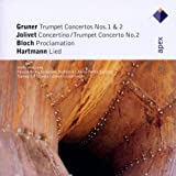Gruner - Jolivet - Bloch - Hartmann : Works For Trumpet Jouko Harjanne