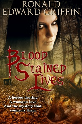 Book: Blood Stained Lives (Blood Stained Saga) by Ronald Griffin
