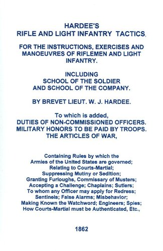 hardees-rifle-and-light-infantry-tactics-reprint-1862