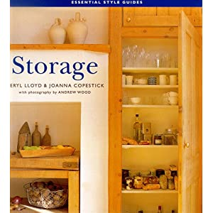 Storage (The Essential Style Guides) Meryl Lloyd, Joanna Copestick, Kristen Perers and Andrew Wood