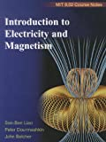 Introduction to Electricity and Magnetism: MIT 8.02 Course Notes
