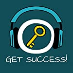 Get Success! Succeed by Hypnosis   Kim Fleckenstein