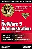 img - for Exam Cram for NetWare 5 Administration CNE/CNA (Exam: 50-639) by Shilmover, Barry, Bamlett, Doug (1999) Paperback book / textbook / text book