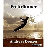 """Freitr�umer (Phantastische Geschichten im epospresse-Verlag 4)von """"Andreas Dresen"""""""