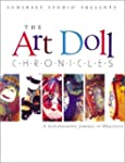 The Art Doll Chronicles: A Collaborat...