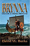 img - for Brynna: Saga of a Viking Princess book / textbook / text book