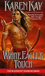 White Eagle's Touch (Blackfoot Warrior)