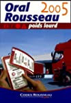 Oral Rousseau poids lourd 2005