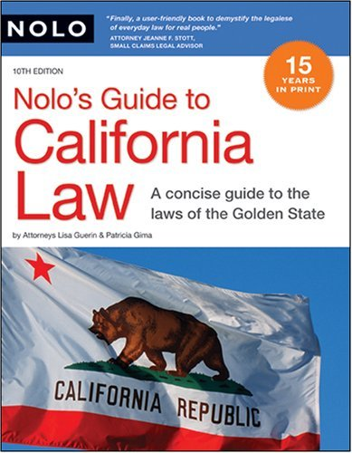 By Lisa Guerin J.D., Patricia Gima Attorney: Nolo's Guide to California Law Tenth (10th) Edition