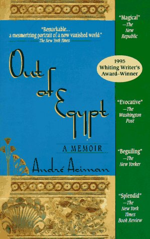 Out of Egypt : A Memoir, ANDRE ACIMAN