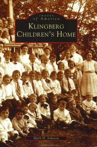 Klingberg Children's Home (Images of America)