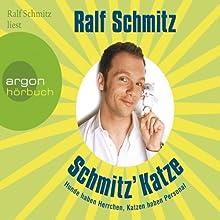 Schmitz' Katze (       gekürzt) von Ralf Schmitz Gesprochen von: Ralf Schmitz