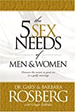 The 5 Sex Needs of Men and Women (1414301847) by Kolbaba, Ginger