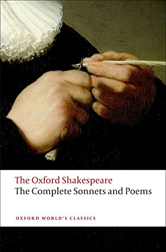 Oxford World's Classics: The Oxford Shakespeare: The Companionlete Sonnets and Poems (World Classics)