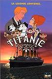 echange, troc Titanic, la légende continue… [VHS]