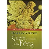 Gurir avec l&#39;aide des Fespar Doreen Virtue