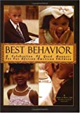 Best Behavior: A Celebration of Good Manners for Our African-American Children
