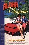 Aloha Magnum: Larry Manetti's Magnum,...