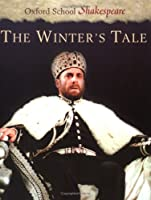 The Winter's Tale (Oxford School Shakespeare Series)