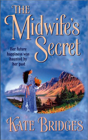 The Midwife's Secret, KATE BRIDGES