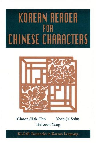 Klear: Korean Reader Chinese Char (Klear Textbooks in...