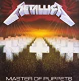 Master of Puppets by METALLICA (2007)