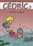 """Afficher """"Cédric n° 07<br /> Pépé se mouille"""""""