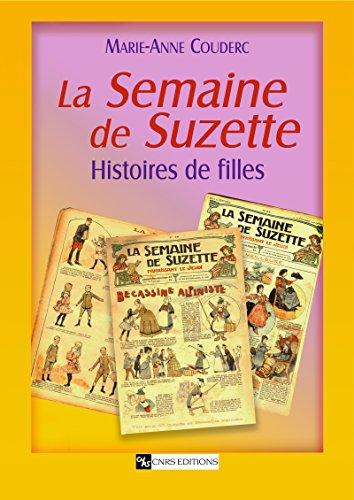 La Semaine de Suzette: Histoires de filles