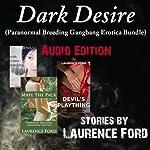 Dark Desire | Laurence Ford