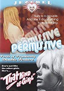 Permissive + That Kind of Girl: Jezebel Double Feature