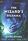 The Wizard's Dilemma (Young Wizards Series Book 5)