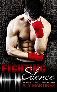 Fighting Silence by Aly Martinez ebook deal