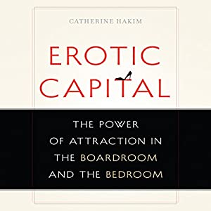Erotic Capital Audiobook