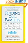 Finding Our Families: A First-of-Its-...
